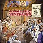 """CD """"Glauben heißt Vertrauen"""""""